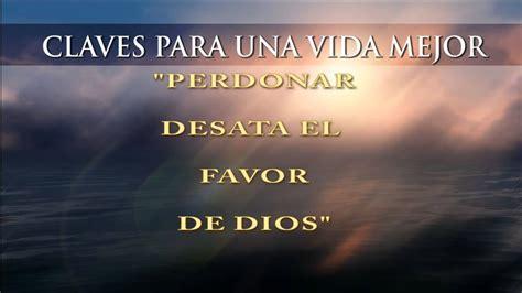 imagenes de dios del perdon perdonar desata el favor de dios reflexion youtube