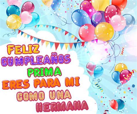 Imagenes Cumpleaños Para Mi Prima | lindos saludos de cumplea 241 os para mi prima