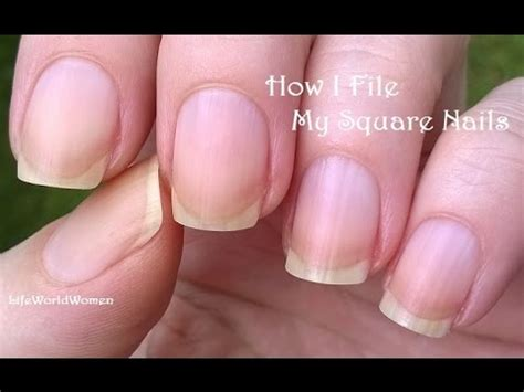 how to file nails how to file square nails nail care update lifeworldwomen