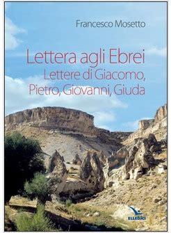 lettere agli ebrei lettera agli ebrei lettere di giacomo pietro
