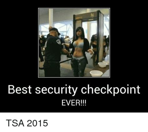 best security 2015 best security checkpoint tsa 2015 meme on