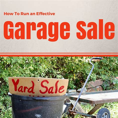 How To Run A Garage Sale by How To Run An Effective Garage Sale Monkey Bar Storage