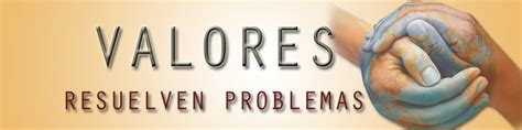 valores resuelven problemas