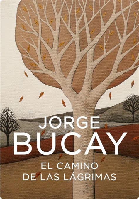 libro las lgrimas de claire descargar libros gratis sin registrarse jorge bucay el camino de las l 225 grimas books