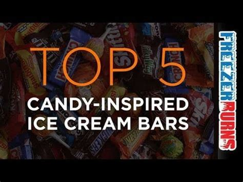 top 5 candy bars top 5 halloween candy inspired ice cream bars