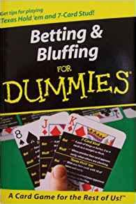 card for dummies betting bluffing for dummies get tips for