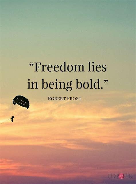 Freedom Quotes 25 Best Freedom Quotes On Quotes On Freedom