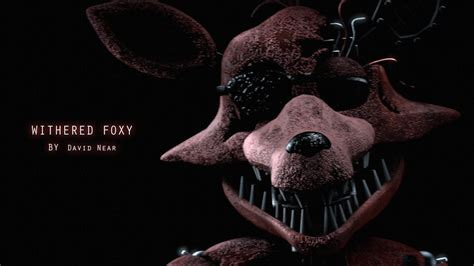 withered foxy voice  david  fnaf sfm youtube