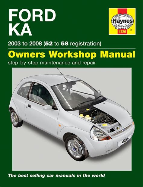 automotive maintenance light repair books haynes 4786 ford ka 2003 2008 52 to 58 workshop manual