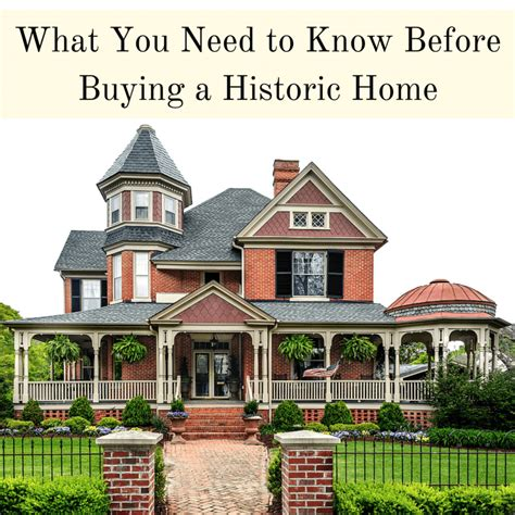 what you need to know when buying a house buying a historic home what you need to know first