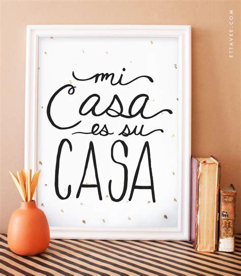 Mi Casa Is Su Casa by Mi Casa Es Su Casa Digital Black Print With Gold Foil