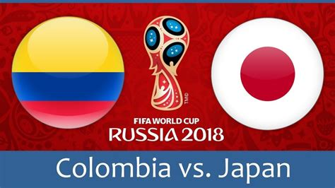 world cup colombia vs japan colombia vs japan fifa world cup 2018 betting tips