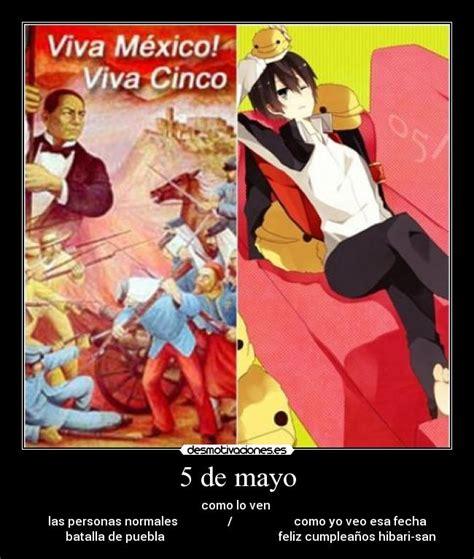Memes 5 De Mayo - usuario andyan1998 desmotivaciones