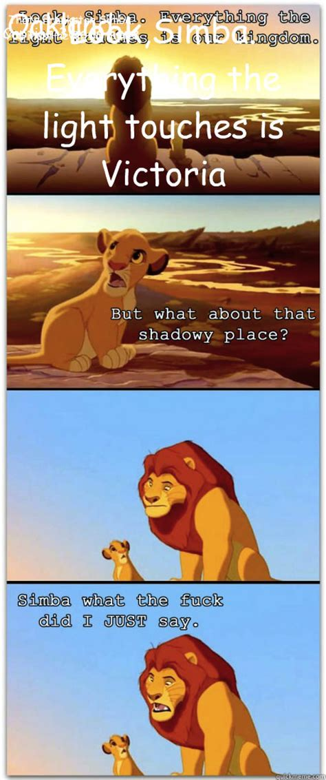 Lion King Schenectady Meme - look simba everything the light touches is victoria