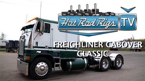 worlds best truck cabover freightliner classic built by the worlds best