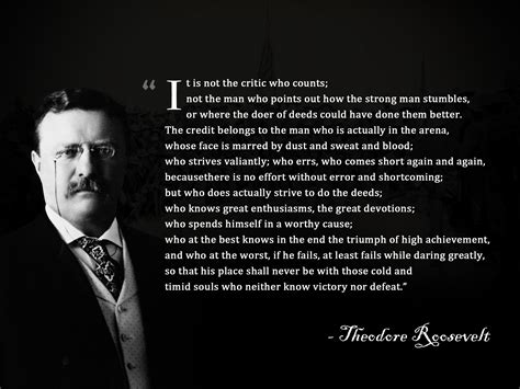 theodore roosevelt quotes theodore roosevelt s quotes and not much sualci