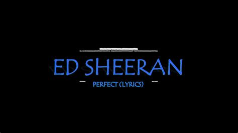 ed sheeran perfect lyrics terjemahan ed sheeran perfect lyrics hd youtube