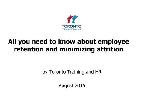 Attrition And Retention Project Mba by Retention August 2015