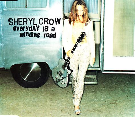 sheryl crow cd covers sheryl crow everyday is a winding road cd at discogs
