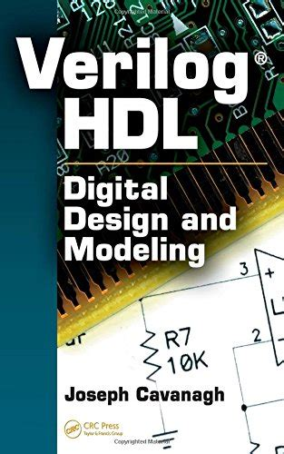digital design and verilog hdl fundamentals books verilog hdl digital design and modeling