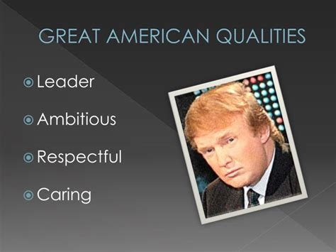What Qualities Make An American Ppt Donald Powerpoint Presentation Id 2480374