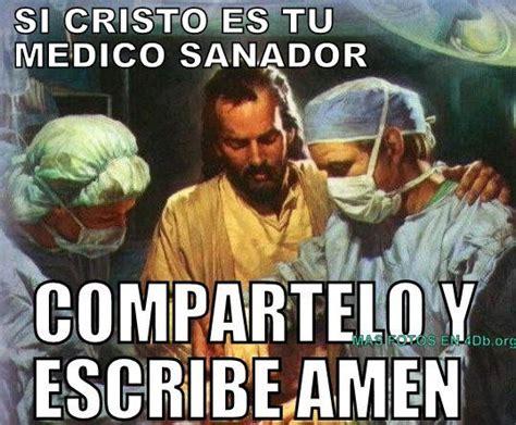 imagenes de jesus nuestro medico dios es bueno frases y reflexiones cristo es tu medico