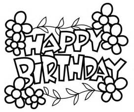 free printable coloring pages birthday happy birthday coloring pages to print free images
