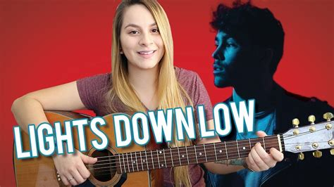 lights down low guitar chords lights down low guitar tutorial max with finger