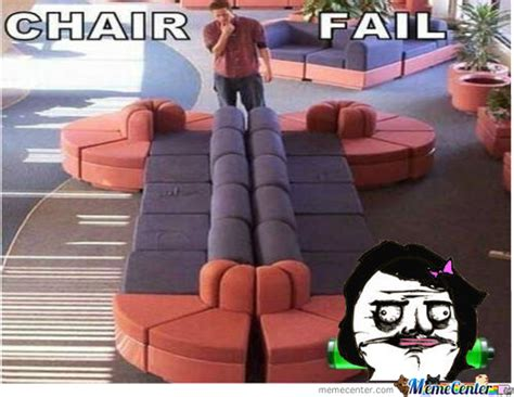 Chair Fail by Chair Memes Best Collection Of Chair Pictures