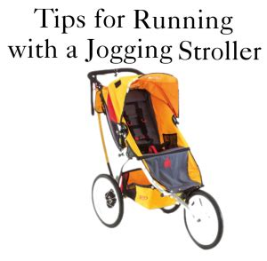 9 tips for running with tips for running with a stroller stylish for