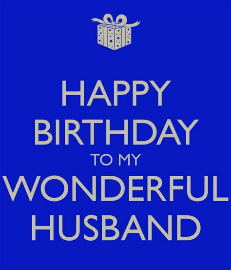 imagenes de happy birthday to my husband happy birthday to my wonderful husband keep calm and