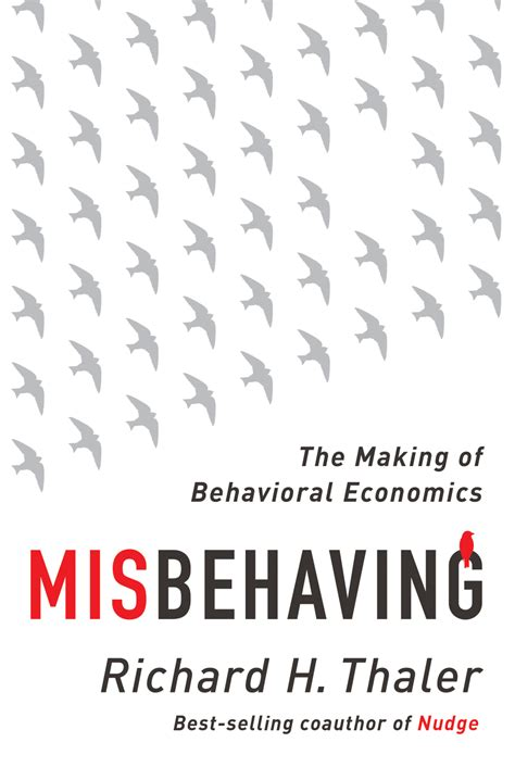 libro misbehaving the making of richard thaler on misbehavior tipping and economists as failed mathematicians quartz