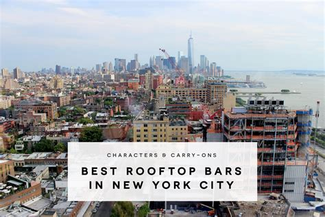 best roof top bars new york best rooftop bars in new york city characters carry ons