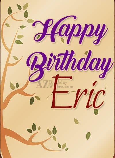 happy birthday eric images happy birthday eric