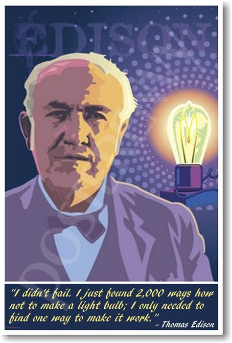 when did jefferson invent the light bulb edison i didn t fail classroom motivational