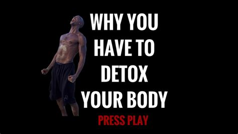 Why Do A Detox by Why We All To Detox And Cleanse Our Bodies