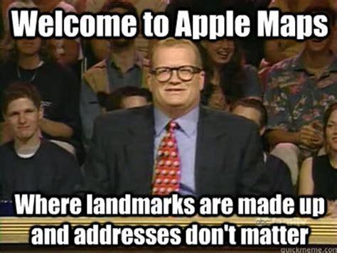 Apple Maps Meme - 20 funny reactions to apple maps smosh