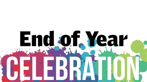 what date does new year end end of year celebration child enrichment center