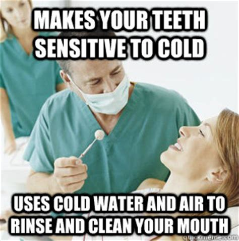 Mouth Watering Meme - makes your teeth sensitive to cold uses cold water and air