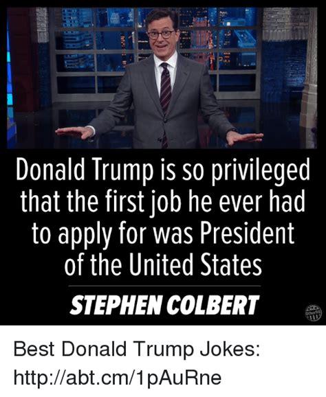 best donald trump jokes funny trump caign jokes 25 best memes about donald trump joke donald trump joke