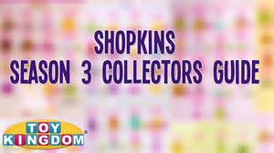 Here is the shopkins season 3 list it has been pieced together to