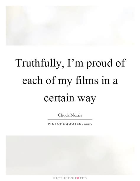 Way Proud Of 2 by Truthfully I M Proud Of Each Of My In A Certain Way