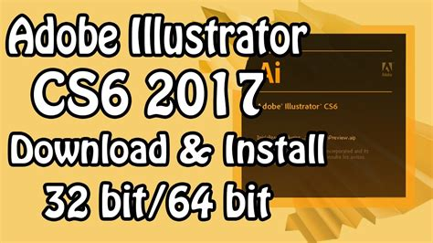 Adobe Illustrator Cs6 How To Install | how to download install adobe illustrator cs6 2017