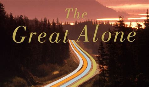 the great alone a novel books sony buys rights to novel the great alone epeak