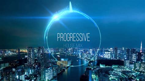 progressive house progressive house mix 2014 youtube
