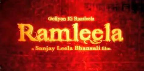 ram leela release ram leela trailer ram leela trailer 2013 launch