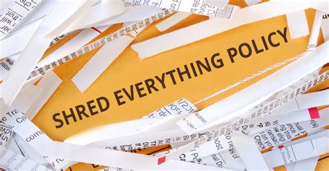 Federal Records Shred Everything Policy Federal Records Management Shredding