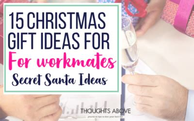 christmas gifts for work mates thoughts above practical tips to live your best