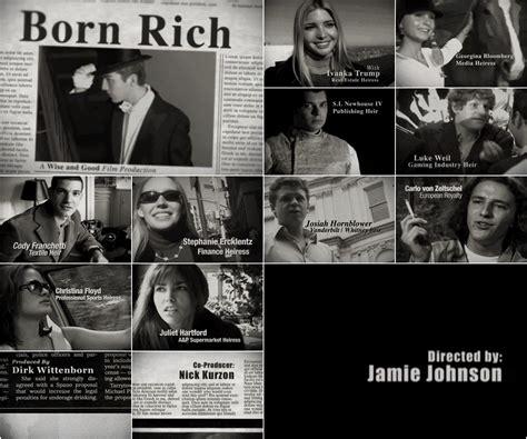 born rich documentary subtitles born rich documentary friducation