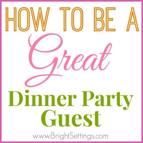 how to host a great dinner guests dinner and dinner on